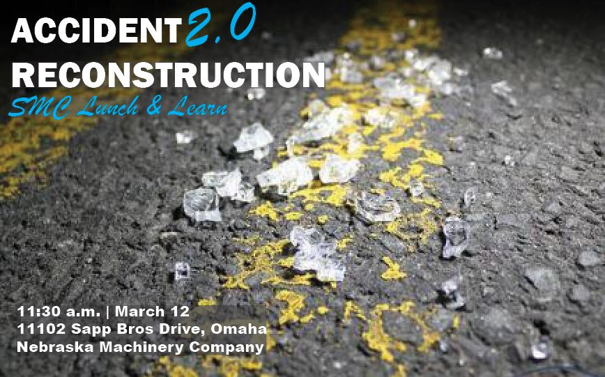 Accident Reconstruction 2.0 Lunch & Learn